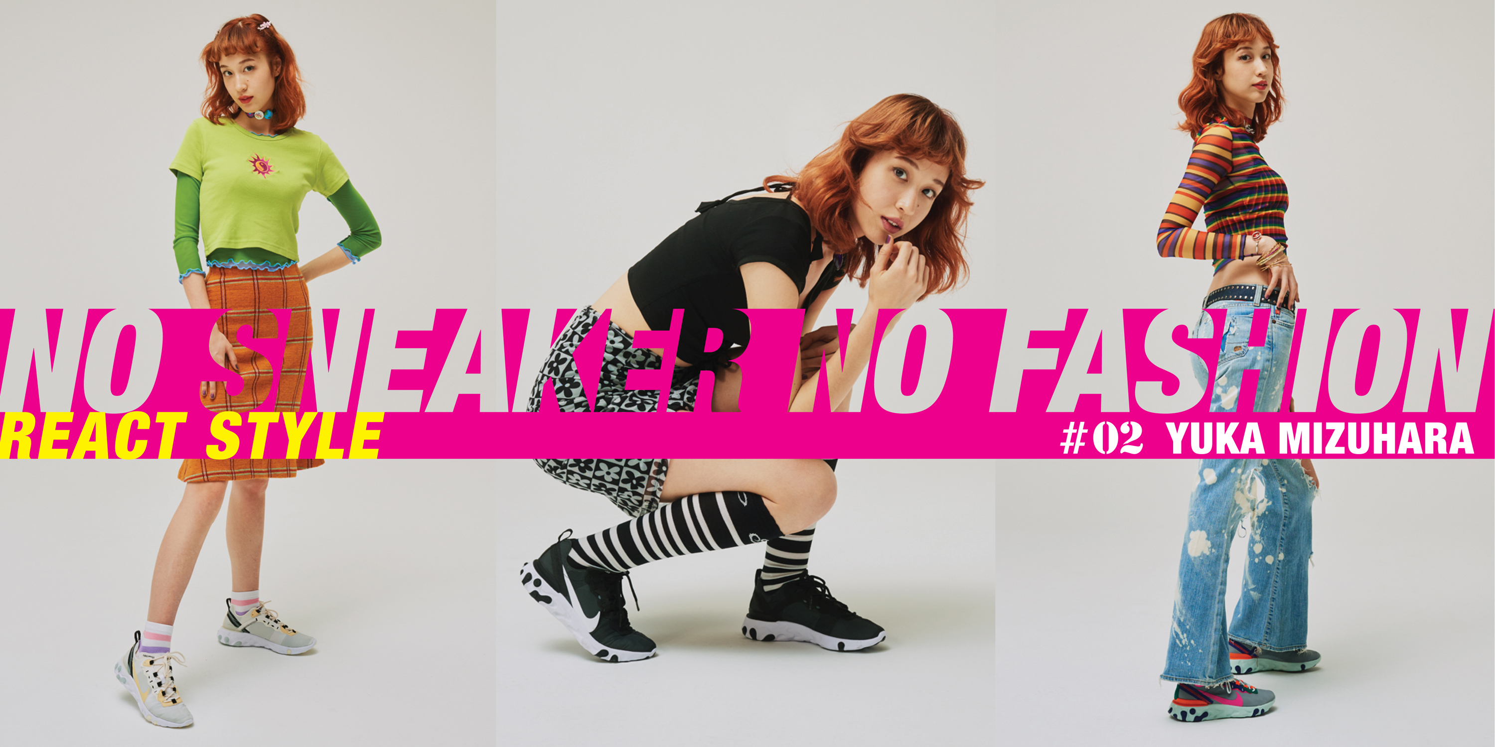 NO SNEAKER NO FASHION|YUKA MIZUHARA